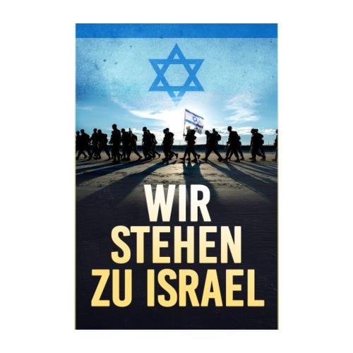 Poster Wir stehen zu Israel - Poster 20x30 cm
