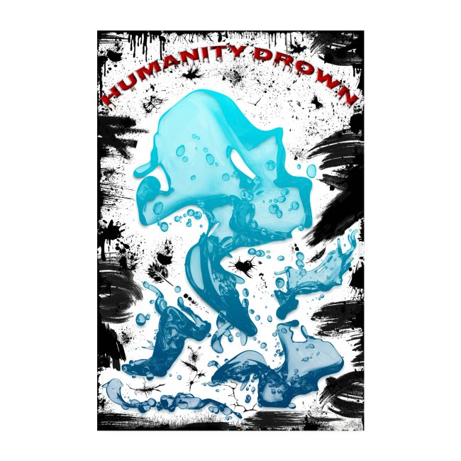 Poster - Humanity Drown - style grunge black