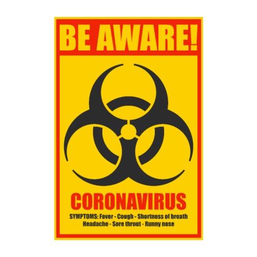Be aware! Coronavirus biohazard - Poster 8 x 12 (20x30 cm)