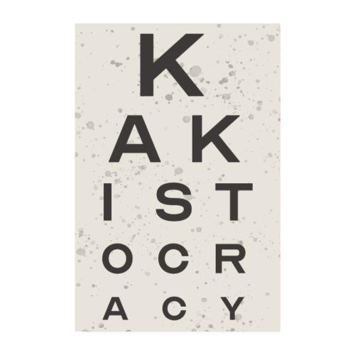 Kakistocracy Eye Test - Poster 8 x 12 (20x30 cm)