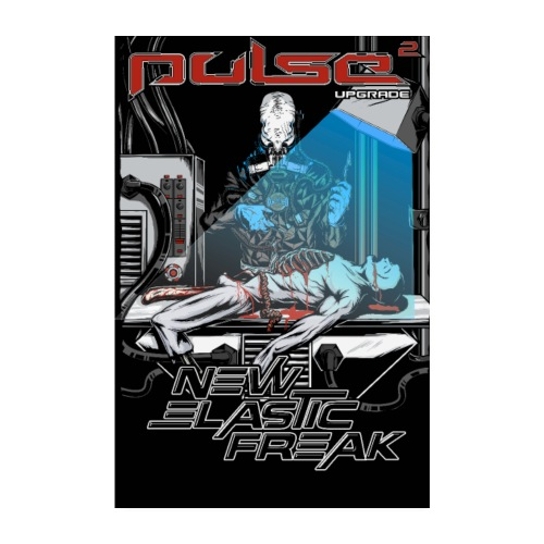 Pulse - New Elastic Freak - Poster - Poster 20x30 cm