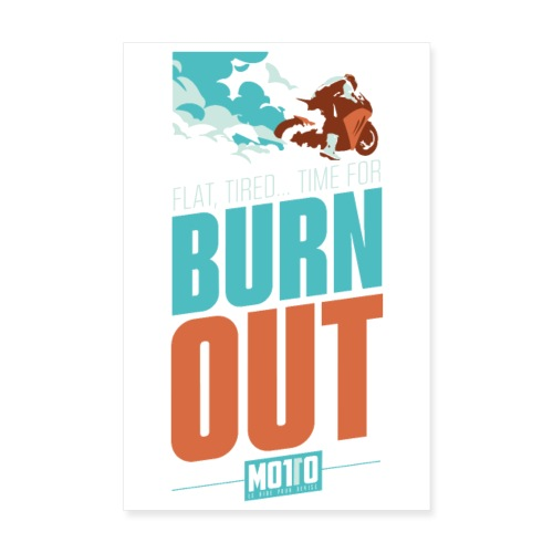 Poster Burn Out - Poster 20 x 30 cm