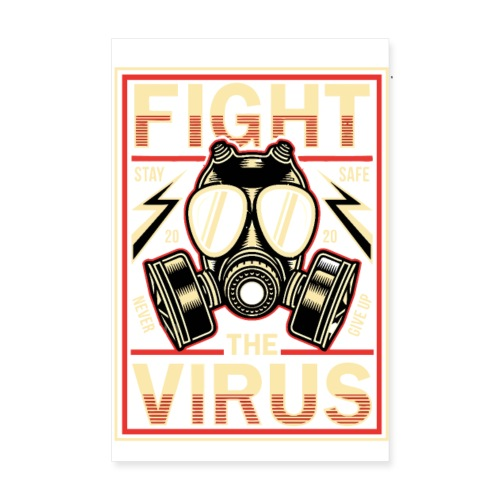 FIGHT THE VIRUS - Poster 20x30 cm