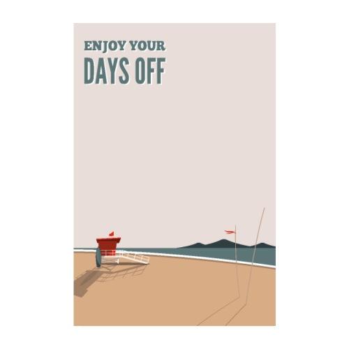 Enjoy your days off - Beach - Poster 20x30 cm