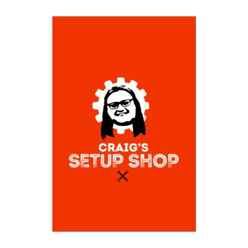 CRAIGS SETUP SHOP - Poster 8 x 12 (20x30 cm)