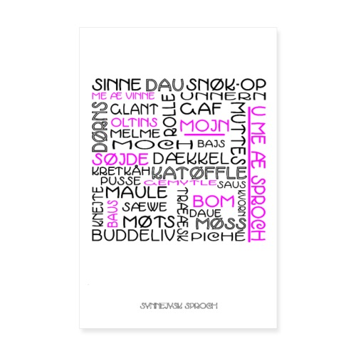 Plakat: De synnejysk sproch å æ væg. - Poster 20x30 cm