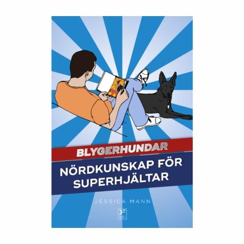 Blygerhundar - Nördkunskaper för superhjältar - Poster 20x30 cm
