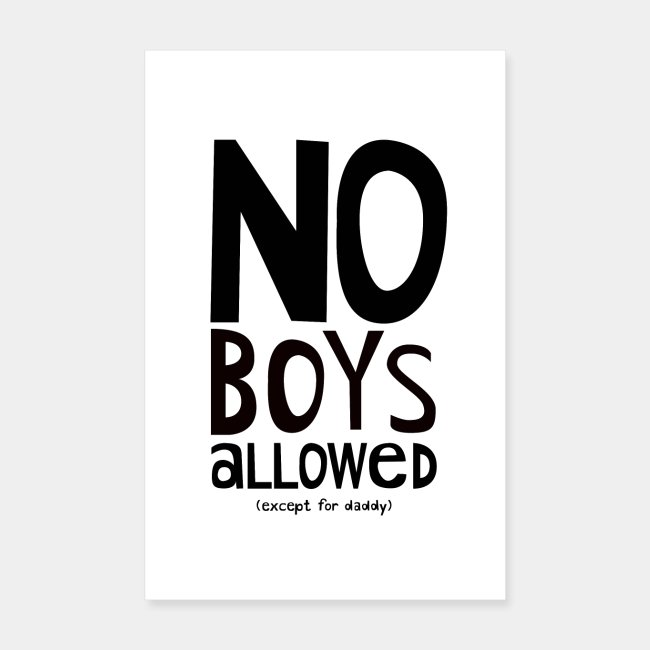 No Boys Allowed Nursery Kids Poster For