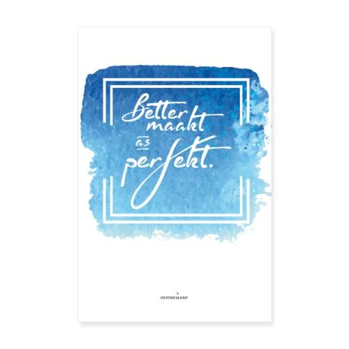 Ostfriesland Startup Poster: Better maakt - Poster 20x30 cm