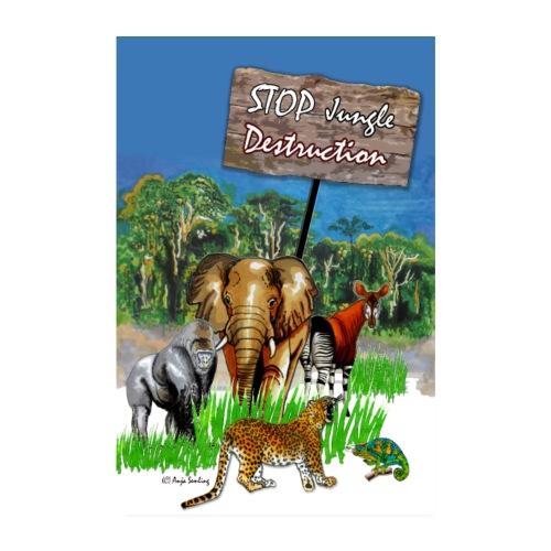 POSTER Stop: Jungle Destruction - Poster 20x30 cm