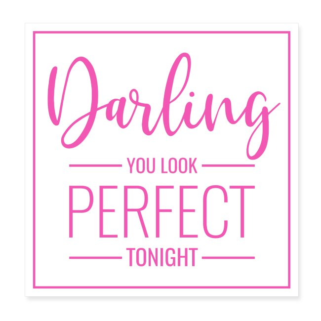 Simsalapimp Poster Spruch Darling You Look Perfect Tonight Pk