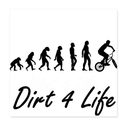 Dirt 4 life - Poster 20x20 cm