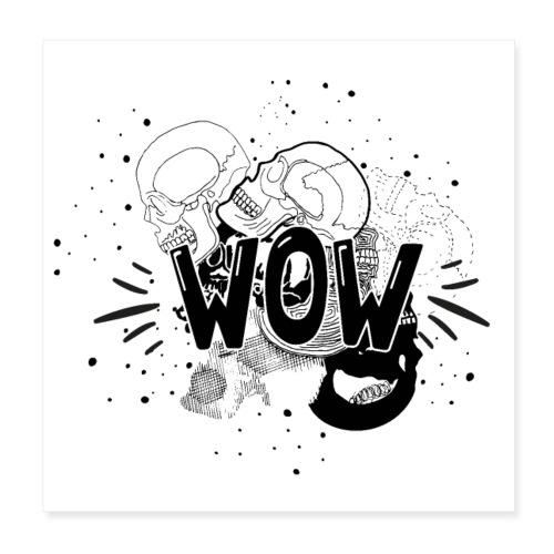 WOW - Poster 8 x 8 (20x20 cm)