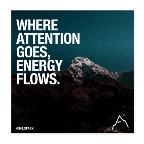 attention goes where energy flows - Poster 20x20 cm