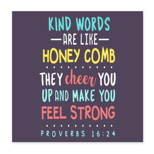 Proverbs 16:24 - Poster 20x20 cm