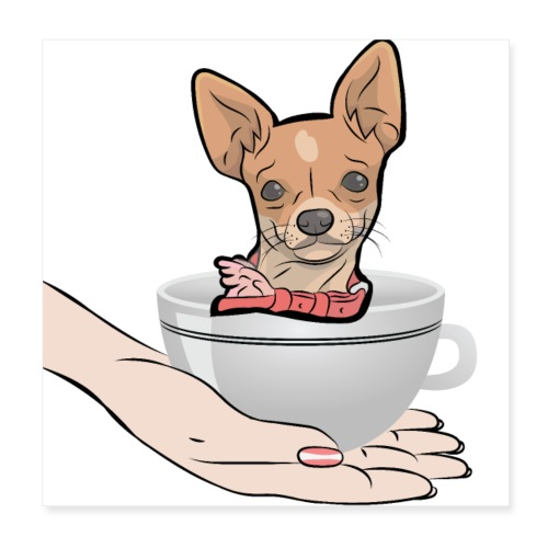 Cute CHIHUAHUA Inside a Coffee Cup - Poster 20 x 20 cm