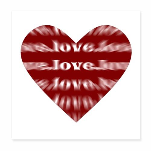Love Heart - Liebe Herz - Geschenkidee - Poster 20x20 cm