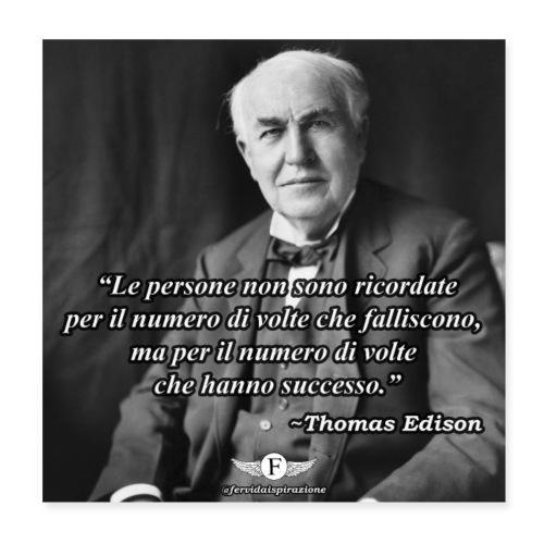 Edison: Fallimento e Successo - FervidaIspirazione - Poster 20x20 cm