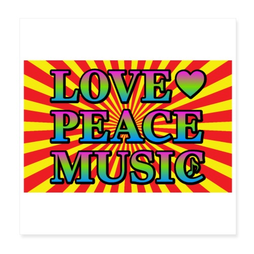 Love Peace Music - Poster 8 x 8 (20x20 cm)
