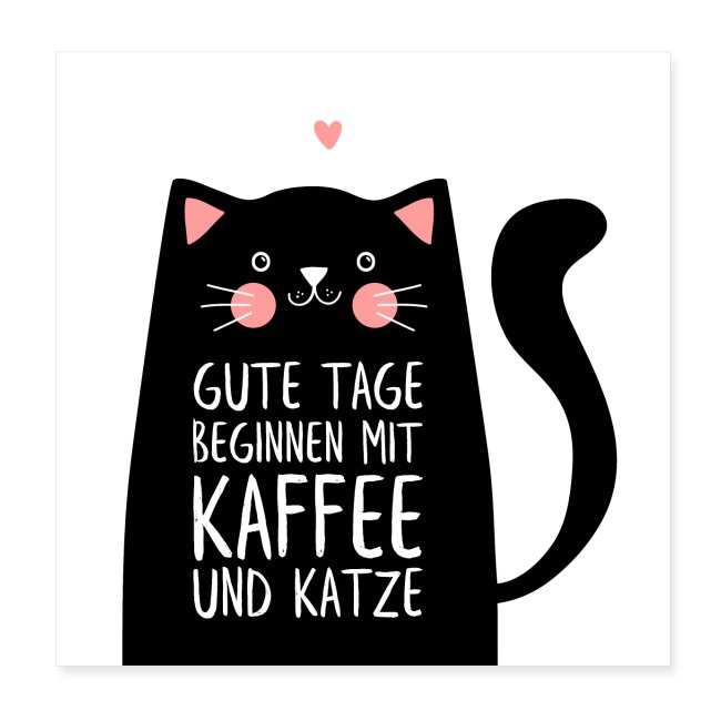 Gute Tage starten mit Kaffee und Katze