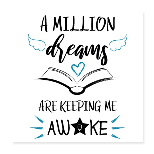Poster - A Million Dreams - White - Poster 8 x 8 (20x20 cm)