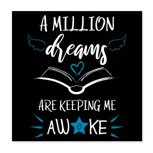 Poster - A Million Dreams - Black - Poster 8 x 8 (20x20 cm)