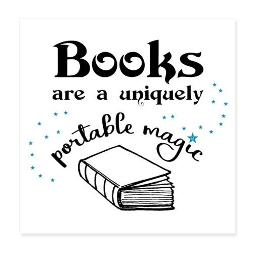 0024 books have a unique magic - Poster 8 x 8 (20x20 cm)