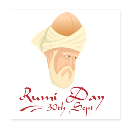 Rumi Day, 30th Sept - Poster 8 x 8 (20x20 cm)