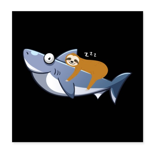 Sloth Riding Shark Funny Trend - Poster 20x20 cm