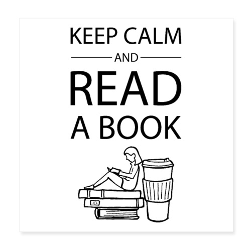 0272 Keep calm and read a book | Book Rebels - Poster 8 x 8 (20x20 cm)