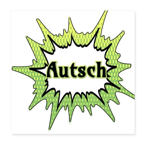 Comic Schrift Autsch - Poster 20x20 cm