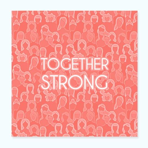Frauen Power Zusammen stark - Poster 8 x 8 (20x20 cm)
