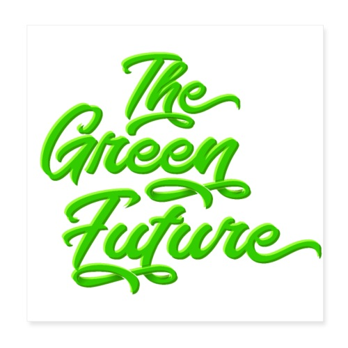 THE Green Future - Typo - Poster 20x20 cm