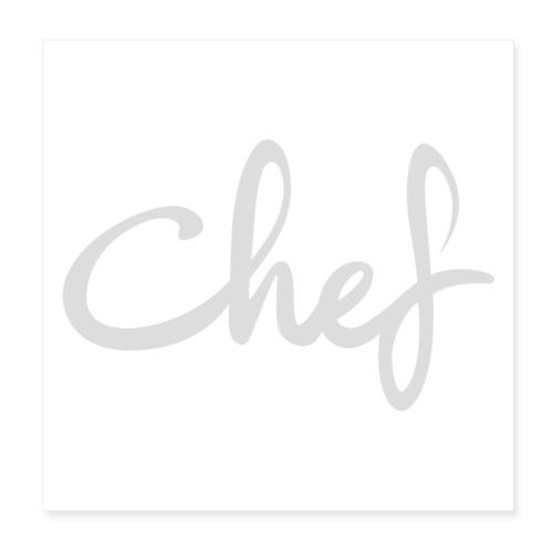 Chef - Poster 20x20 cm
