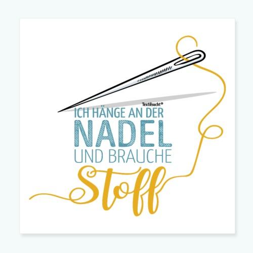 Nähen Nadel Frauen Spruch Handarbeit Poster - Poster 20x20 cm