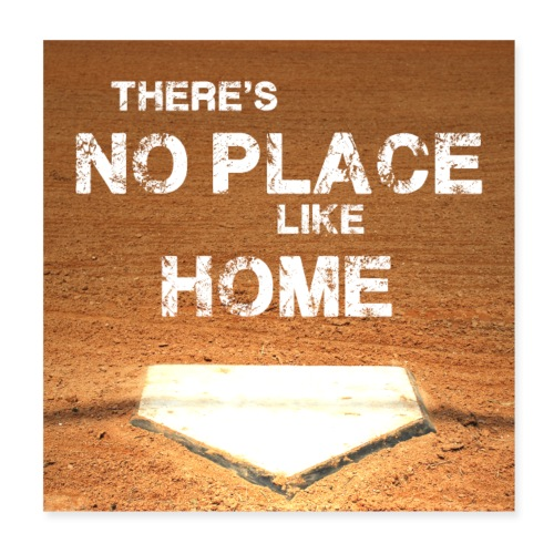 There´s no place like home - Baseball Poster - Poster 8 x 8 (20x20 cm)