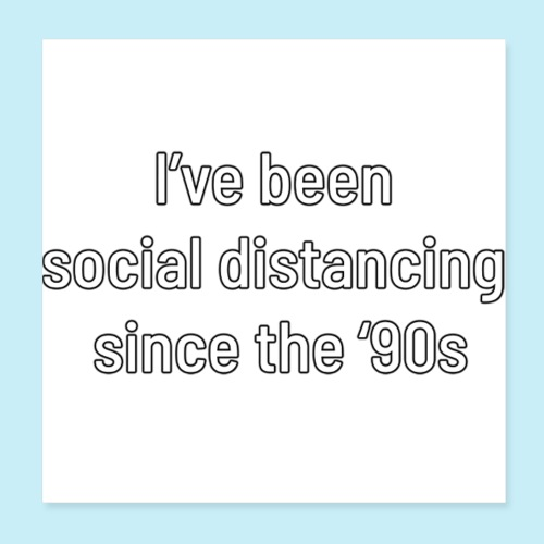 distanciation sociale - Poster 20 x 20 cm