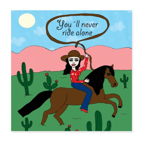 Jule K.- You will never ride alone - Poster 20x20 cm