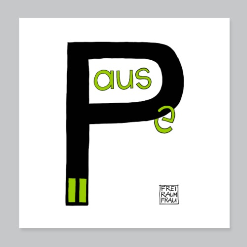 Pause - Poster 20x20 cm