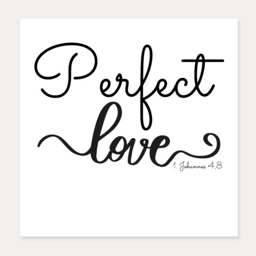 Perfect Love - Poster 20x20 cm