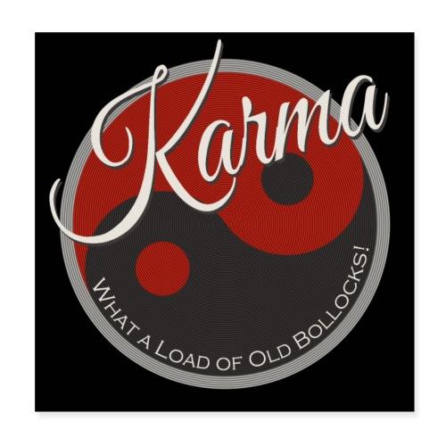 Karma - Poster 8 x 8 (20x20 cm)