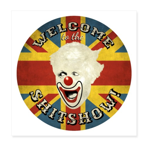 Welcome to the Shitshow! (White Background) - Poster 8 x 8 (20x20 cm)
