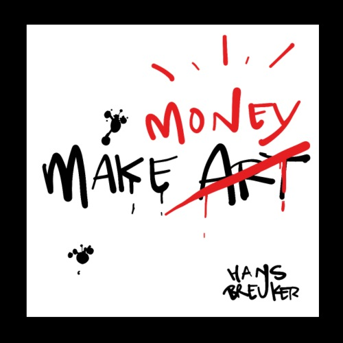 Make money (not art) - Poster 20x20 cm