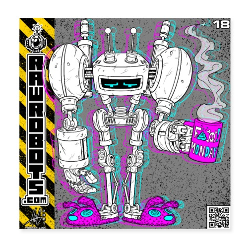 The H.O.M.E Robot! (Home Office Morning Emotional) - Poster 20x20 cm