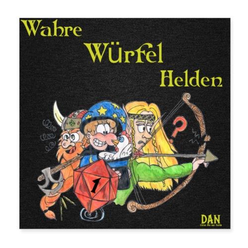 Wahre Würfel Helden Poster Quadrat - Poster 20x20 cm
