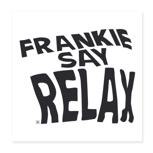 Frankie say relax - Póster 20x20 cm