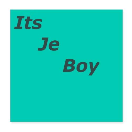 ItsJeBoy Logo Poster - Poster 20x20 cm