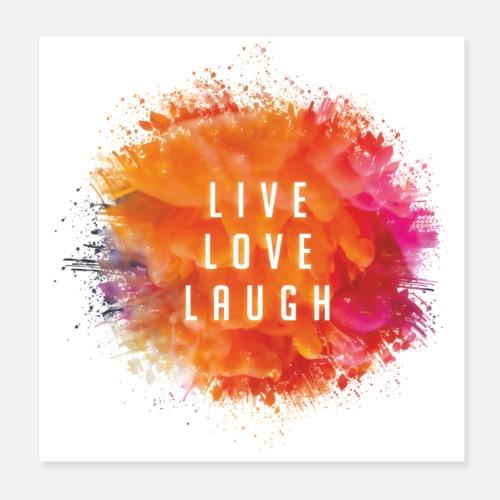 Live, Love, Laugh - Poster 20 x 20 cm