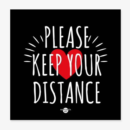 05 Please keep your Distance Heart black - Poster 20x20 cm