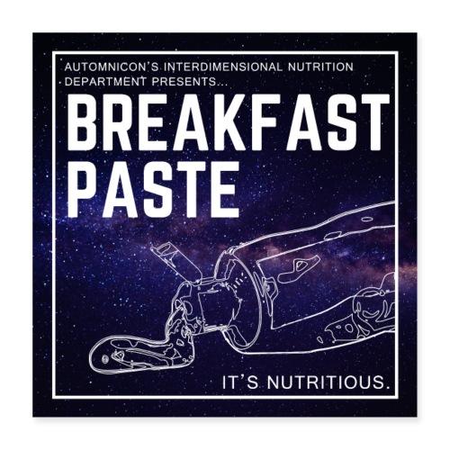 Breakfast Paste - Poster 16 x 16 (40x40 cm)